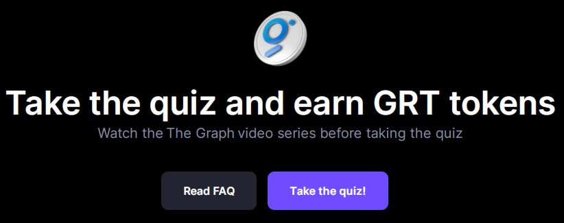 Take the quiz and earn GRT tokens