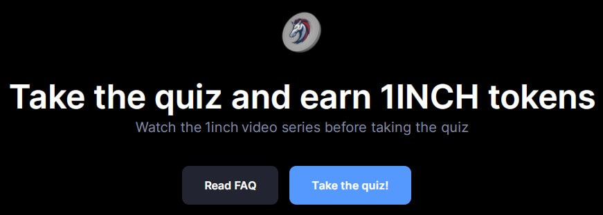 take the quiz and earn 1inch tokens